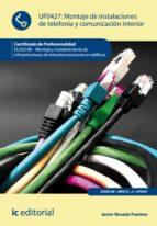 Montaje de instalaciones de telefonía y comunicación interior. ELES0108