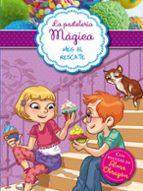 Meg Al Rescate (La Pastelería Mágica 2): Con Recetas De Alma Obregón