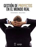 GESTION DE PROYECTOS EN EL MUNDO REAL