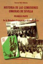 HISTORIA DE LAS COMISIONES OBRERAS DE SEVILLA (PRIMERA PARTE: DE LA DICTADURA FRANQUISTA A LA LEGALIZACION)
