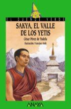 Sakya, el valle de los yetis (Literatura Infantil (6-11 Años) - El Duende Verde)