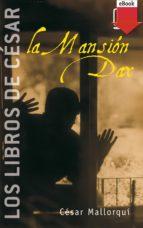 La Mansión Dax (eBook-ePub): 3 (Los libros de...)