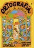 ORTOGRAFIA PARA LA REFORMA 5