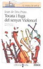 TOCATA I FUGA DEL SENYOR VIOLONCEL