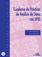 CUADERNO DE PRACTICAS DE ANALISIS DE DATOS CON SPSS