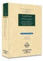 CAPITAL RIESGO (PRIVATE EQUITY) ASPECTOS REGULATORIOS, MERCANTILE S, FINANCIEROS, FISCALES Y LABORALES