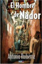 EL HOMBRE DE NADOR (EBOOK)