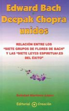 EDWARD BACH Y DEEPAK CHOPRA UNIDOS (EBOOK)