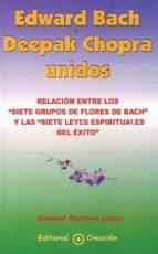 EDWARD BACH Y DEEPAK CHOPRA UNIDOS (EBOOK)