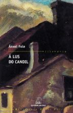 Á lus do candil (Biblioteca Ánxel Fole)