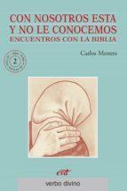 CON NOSOTROS ESTÁ Y NO LE CONOCEMOS (EBOOK)
