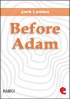 Before Adam (Radici)