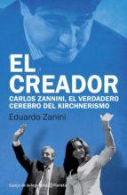 El creador: Carlos Zannini, el verdadero cerrebro del kirchnerismo