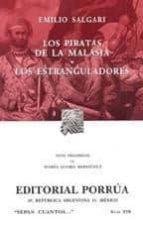 LOS PIRATAS DE LA MALASIA; LOS ESTRANGULADORES