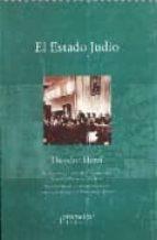 EL ESTADO JUDIO: MODERNIDAD Y MESIANISMO EN LA IDEA SIONISTA DE T HEODOR HERZI