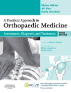 A PRACTICAL APPROACH TO ORTHOPAEDIC MEDICINE (EBOOK)