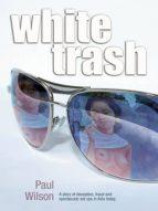 White Trash (English Edition)