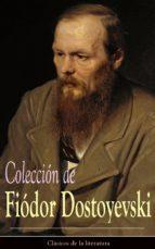 Colección de Fiódor Dostoyevski: Clásicos de la literatura