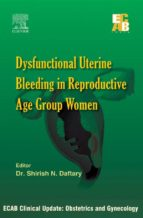 ECAB Dysfunctional Uterine Bleeding In Reproductive Age Group Women
