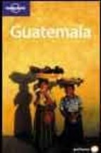 GUATEMALA (LONELY PLANET) (2ª ED.)