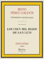 Los Cien Mil Hijos de San Luis (Episodios nacionales - Serie segunda nº 6)