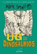 Diario De Alfie Small. Ug Y Los Dinosaur