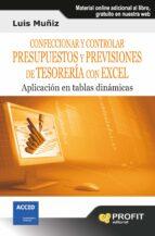 CONFECCIONAR Y CONTROLAR PRESUPUESTOS Y PREVISIONES DE TESORERIA CON EXCEL (EBOOK)