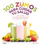 100 ZUMOS PARA CUIDAR TU SALUD (EBOOK)