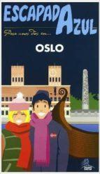 Escapada Azul. Oslo