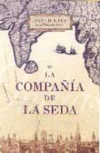 Compañia de la seda, la (Novela Historica (grijalbo))
