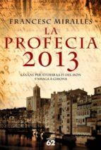 LA PROFECIA 2013 (EBOOK)