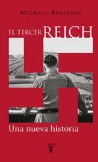 El Tercer Reich: Una nueva historia
