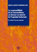 LA RESPONSABILIDAD DE LOS INTERMEDIARIOS EN INTERNET EN MATERIA DE PROPIEDAD INTELECTUAL (EBOOK)