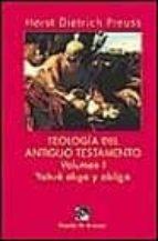 Teología del Antiguo Testamento - vol. I, Yahvé elige y obliga (Biblioteca Manual Desclée)