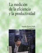 LA MEDICIÓN DE LA EFICIENCIA Y LA PRODUCTIVIDAD (EBOOK)