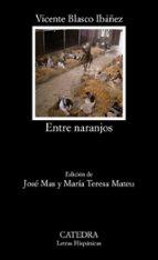 Entre naranjos: 435 (Letras Hispánicas)