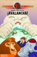 ¡AVALANCHA! (SUPERFIERAS 5) (EBOOK)