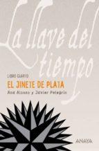El Jinete de Plata (Literatura Juvenil (A Partir De 12 Años) - La Llave Del Tiempo)