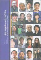 ARTE EXPERIMENTAL EN CHINA: CONVERSACIONES CON ARTISTAS