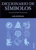 DICCIONARIO DE SIMBOLOS: CON MAS DE 600 ILUSTRACIONES