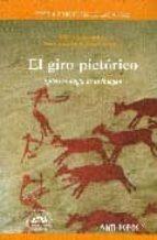 EL GIRO PICTORICO: EPISTEMOLOGIA DE LA IMAGEN