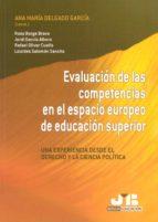 EVALUACION DE LAS COMPETENCIAS EN EL ESPACIO EUROPEO DE EDUCACION SUPERIOR: UNA EXPERIENCIA DESDE EL DERECHO Y LA CIENCIA POLITICA