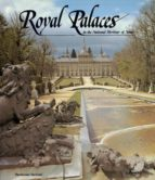 Royal Palaces in the National Heritage of Spain