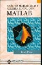 ANALISIS MATEMATICO Y ALGEBRA LINEAL CON MATLAB