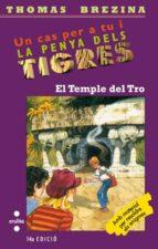 El Temple del Tro (Equipo tigre)