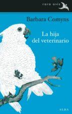La hija del veterinario (Rara Avis)