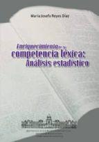 ENRIQUECIMIENTO DE LA COMPETENCIA LEXICA: ANALISIS ESTADISTICO