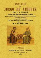 ANALISIS DEL JUEGO DEL AJEDREZ (ED. FACSIMIL DE LA ED. DE 1827)