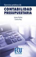 EJERCICIOS PRÁCTICOS DE CONTABILIDAD PRESUPUESTARIA (EBOOK)