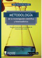 METODOLOGÍA DE LA INVESTIGACIÓN CIENTÍFICA Y BIOESTADÍSTICA (EBOOK)